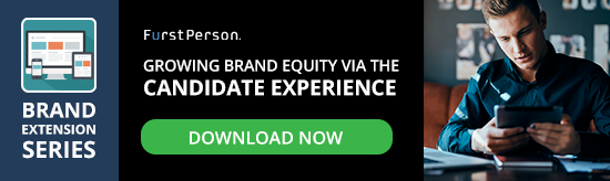 Growing Brand Equity Via the Candidate Experience
