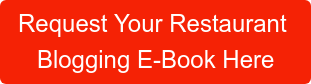 Request Your Restaurant  Blogging E-Book Here