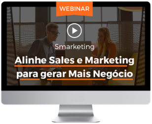 Video Gravação webinar Smarketing Alinhar Sales e marketing