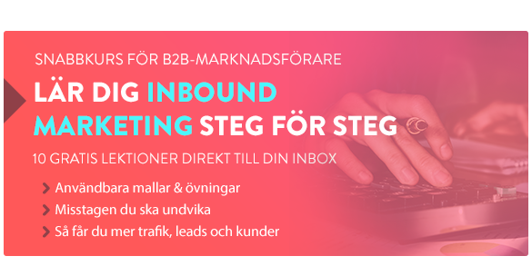 Lär dig Inbound Marketing Steg för Steg