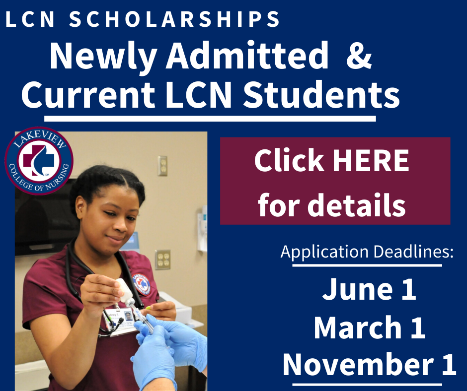 Current and Newly Admitted Students Click Here for LCN Scholarship Information