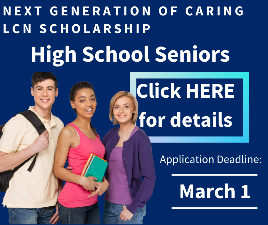 High School Seniors Click Here for LCN Scholarship Information