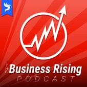 The Business Rising Podcast