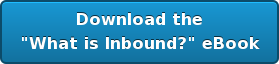 "Download the ""What is Inbound?"" eBook"