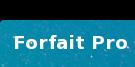 Forfait Pro