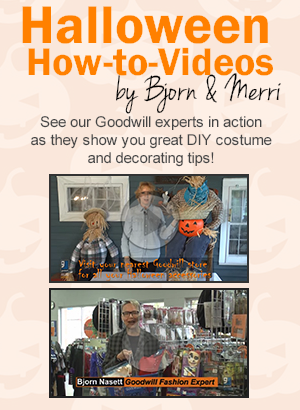 Halloween How-to-Videos by Goodwill Experts Merri and Bjorn