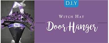 Halloween DIY - Witch Hat Door Hangar