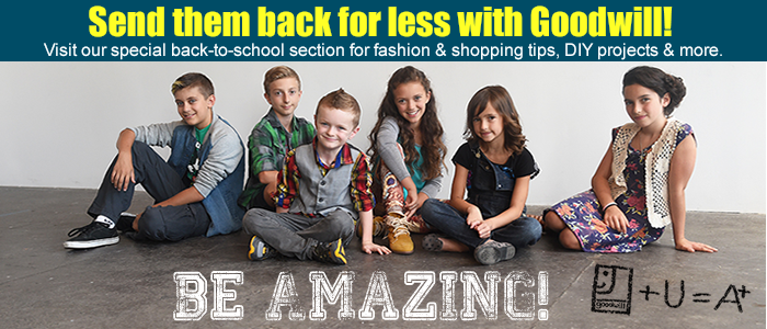 Visit Goodwill's special back-to-school section on AmazingGoodwill.com!