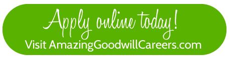 Visit AmazingGoodwillCareers.com