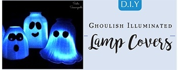 Halloween DIY - Illuminated Ghost Lamp Covers