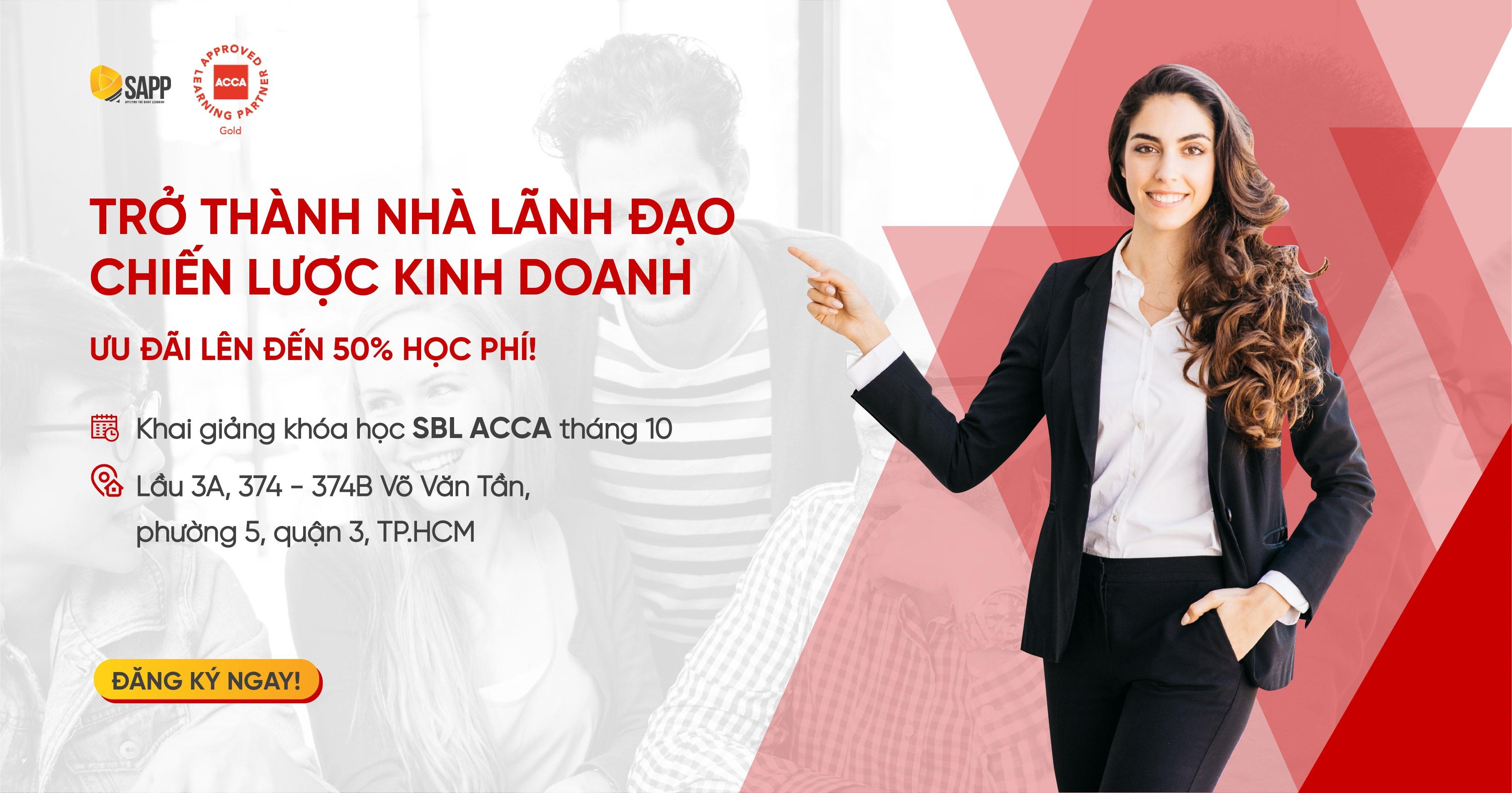 Trở thành nhà lãnh đạo chiến lược kinh doanh với khóa học SBL ACCA tại SAPP
