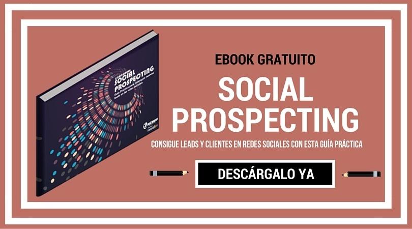 Descarga ya tu ebook de Social Prospecting