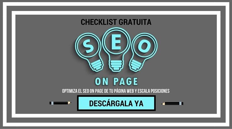 Descarga ya nuestra checklist gratuita para comprobar tu SEO On Page
