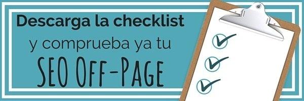 Descarga nuestra checklist y comprueba tu estrategia de SEO off-page