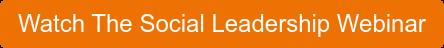 Watch The Social Leadership Webinar