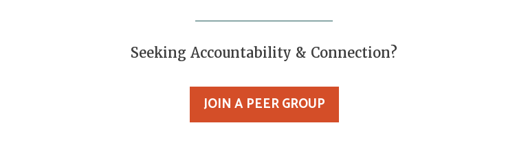 Seeking Accountability & Connection? Join a Peer Group