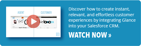 Watch video: Glance for Salesforce. CRM integration effortless customer experience