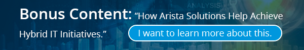 arista-hybrid-it-initiatives