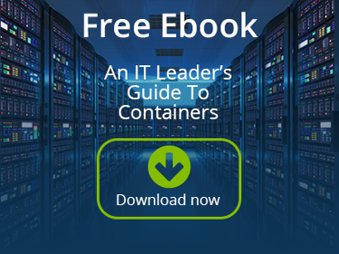 Get our ebook - An IT leader's guide to Containers