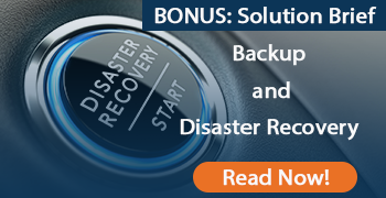 Solution Brief - Backup and Disaster Recovery