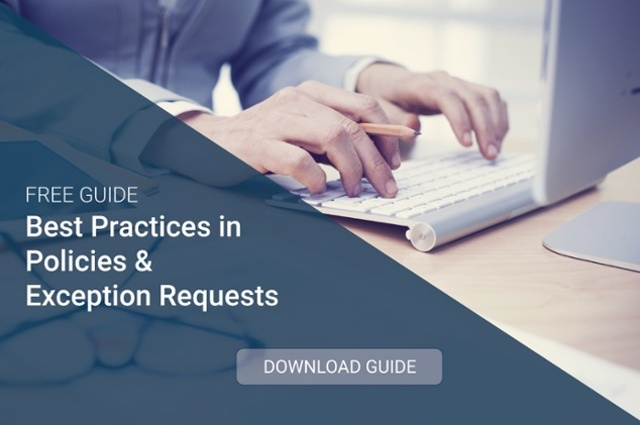 Download the Free Guide: Best Practices in Policies and Exception Requests