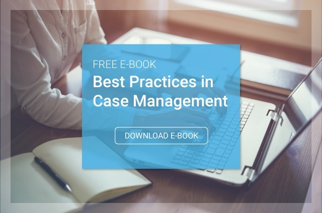 Download the Free Guide: Best Practices in Case Management