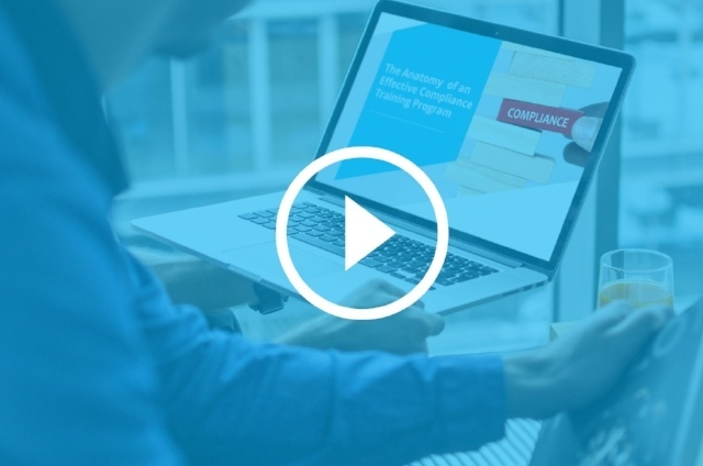 WEBINAR: How to Deploy an Effective Compliance Training Program
