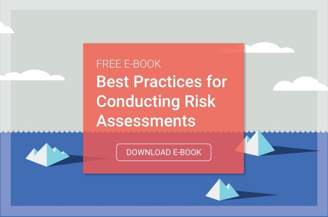 Download the Free Guide: The Best Practices for Conducting Risk Assessments