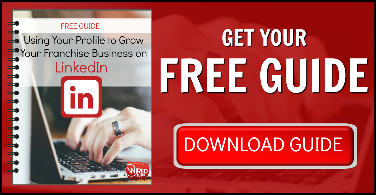 Use-Your-Profile-to-Grow-Your-Franchise-Business-on-LinkedIn