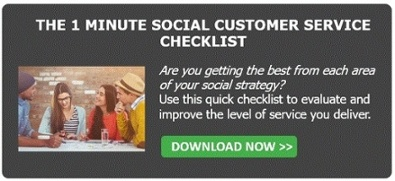 The 1 Minute Social Customer Service Checklist