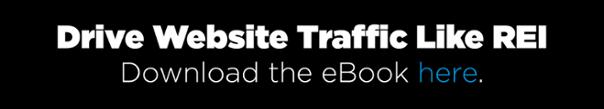 Drive Website Traffic Like REI