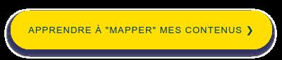 Retrouvez le guide complet du content mapping ❯