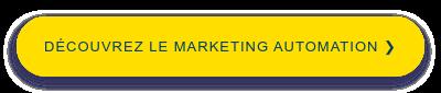 Découvrez le Marketing Automation❯