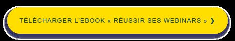 Téléchargez l'ebook pour réussir vos webinars !