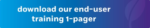 download our end-user training 1-pager