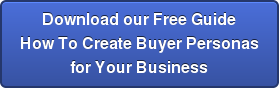 DownloadourFree Guide How To CreateBuyer Personas for Your Business