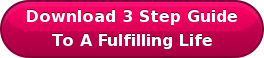 Download 3 Step Guide To A Fulfilling Life