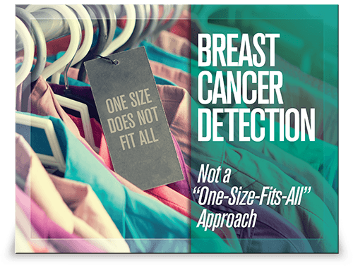 Breast Cancer Detection Not a One Size Fits All Approach