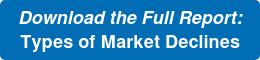 Download the Full Report:  Types of Market Declines