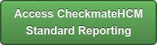 Access CheckmateHCM Standard Reporting