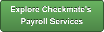 Explore Checkmate's Payroll Services