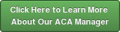 Click Here to Learn More About Our ACA Manager