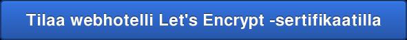 Tilaa webhotelli Let's Encrypt -sertifikaatilla