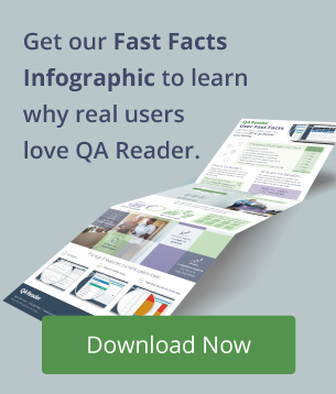 Get our Fast Facts Infographic to learn why real users love QA Reader.