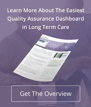 Learn more about the easiest quality assurance dashboard in long term care