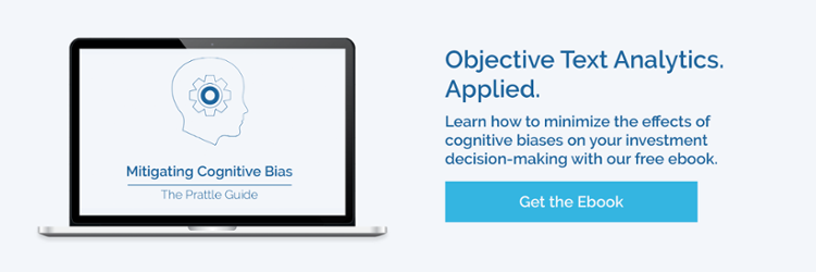 Cognitive Bias, Prattle, Text Analytics, Machine Learning, Investment Decision-making