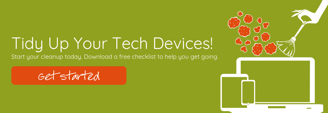 Tidy Up Your Devices Checklist