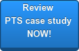 Review PTS case study NOW!