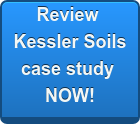 Review Kessler Soils case study NOW!