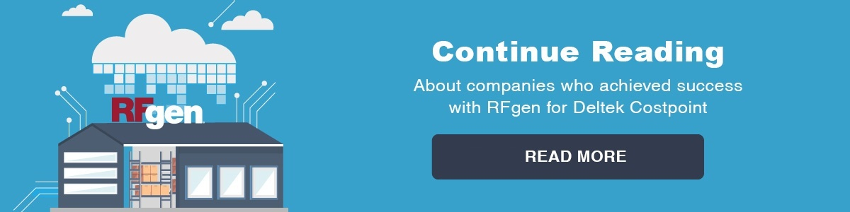 Continue reading about companies who achieved success with RFgen for Deltek Costpoint and other use case experiences.